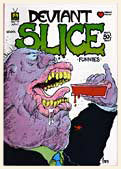 deviant slice funnies