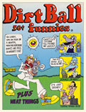 dirt ball funnies